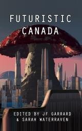 Futuristic Canada Book cover