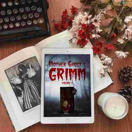 Mother Ghost's Grimm
